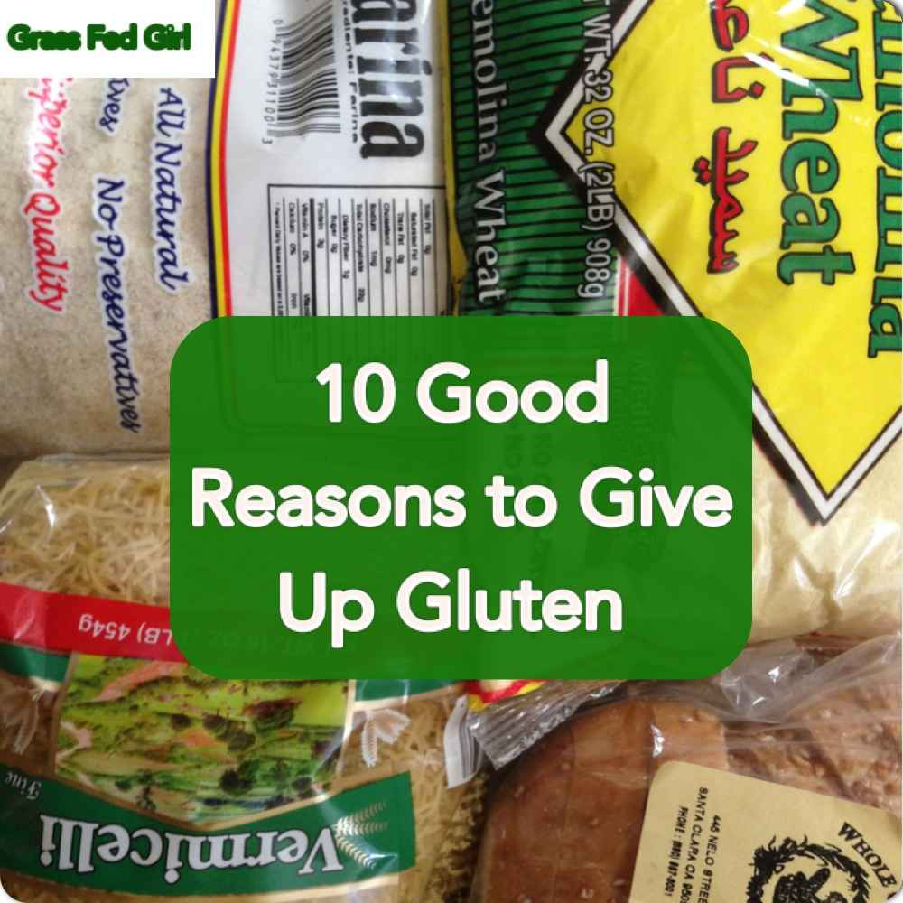 110 Good Reasons To Give Up Gluten