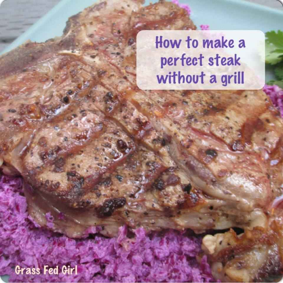 perfect paleo steak without a grill (indoors)