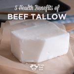 5 Reasons to Eat Beef Tallow and Easy Beef Tallow Recipe