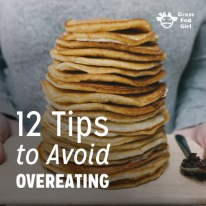 12 Tips to Avoid Overeating