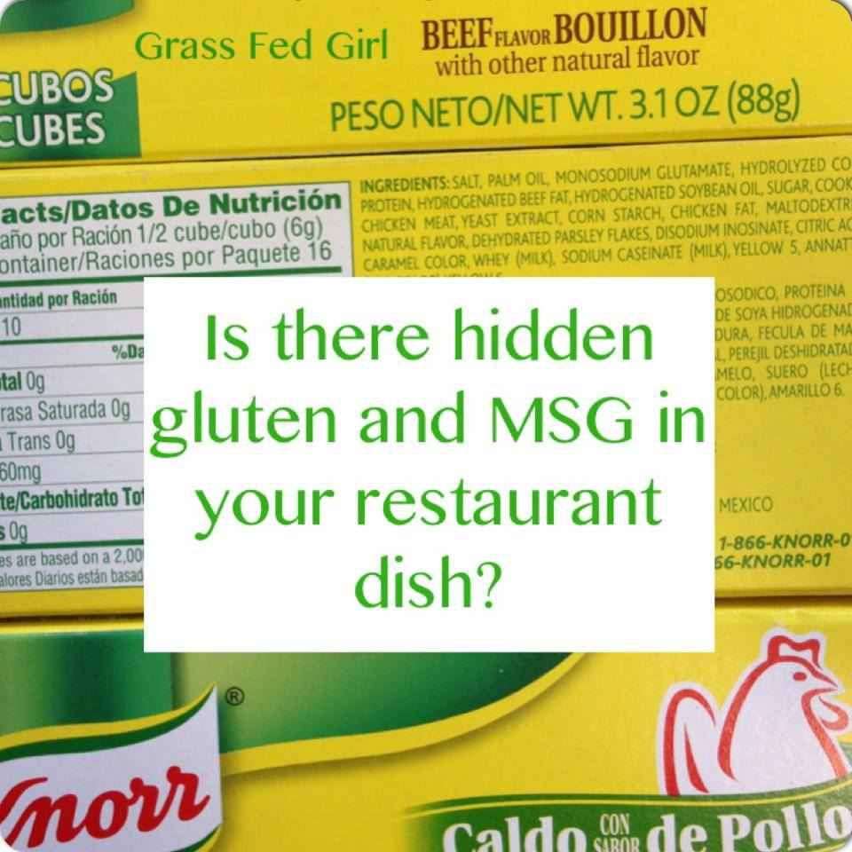 gluten and msg hidden in your favorite restaurant dish