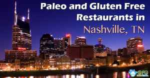Paleo and Gluten Free Restaurants in Nashville, TN