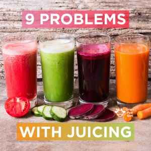 9 Problems with Juicing