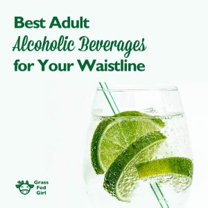 Best Adult Alcoholic Beverage Choices for Your Waistline
