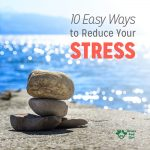 10 Ways to Reduce Your Stress