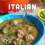 Grain Free Italian Wedding Soup with Meatballs (Gaps, SCD, Paleo, Low Carb)