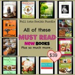 Fall into Health Real Food Bundle Sale-$2000 of value, all for just $39 — a 98% savings