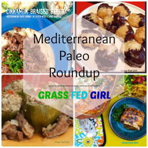 Mediterranean Paleo Recipe Roundup (grain free and gluten free)