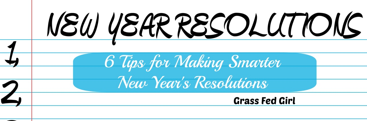 Smarter New Year's Resolutions
