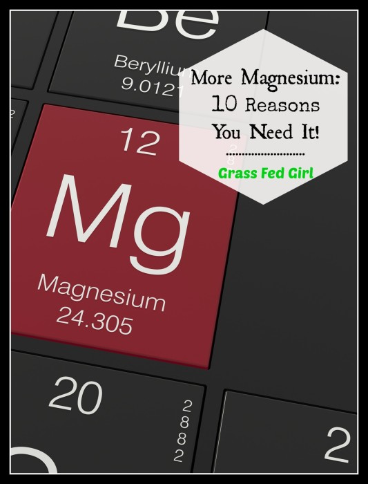 10 Reaons you need more magnesium