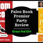 Nom Nom Paleo Food For Humans and Chris Kresser Personal Paleo Code Book Premier Parties