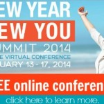 New Year New You Summit — Coming January 13-17, 2014! Sign-Up TODAY!