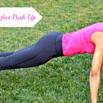 How to Do A Perfect Push Up