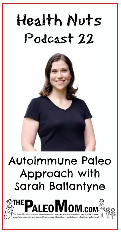 Autoimmune Paleo Approach Podcast