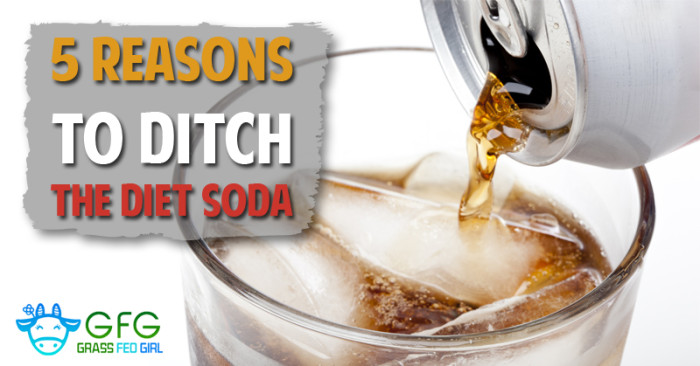 5 reasons to ditch the diet soda