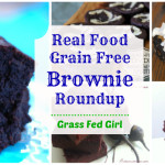 Real Food Grain Free Paleo Chocolate Brownie Roundup