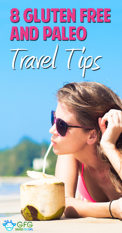 8-Gluten-Free-and-Paleo-travel-Tips-pinterest