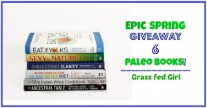 Epic Spring Giveaway 6 Paleo Books!