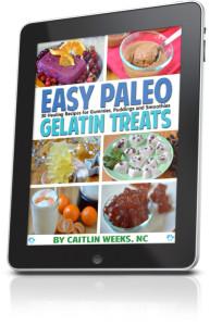Gelatin Health Benefits Cookbook