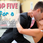 Top 5 Tips for a Happy Marriage