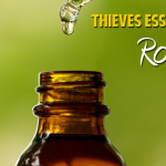 Use for Thieves Essential Oil Roundup