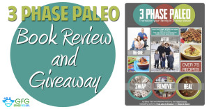 Transition Your Family to Paleo in 3 Easy Steps: Book Review and Giveaway