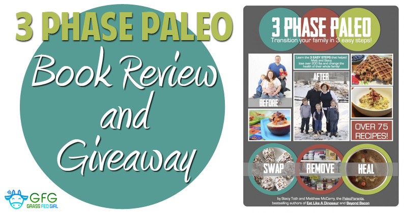 Transition Your Family to Paleo in 3 Easy Steps: Book Review