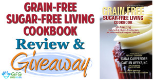 Low Carb, Keto, Grain-Free Sugar-Free Living Cookbook Review and Giveaway