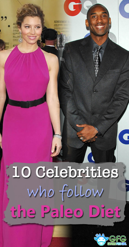 10 Celebrities Who Follow the Paleo Diet | Grass Fed Girl