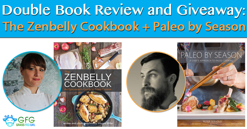 The Zenbelly Cookbook + Paleo by Season
