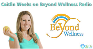 Listen to the Grass Fed Girl on Beyond Wellness Radio: resistant starch, my AIP results, Mediterranean into your Paleo diet and more