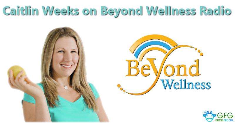 wordpress-Caitlin-Weeks-on-Beyond-Wellness-Radio