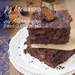 Mediterranean Paleo Cooking Gluten Free Fig Brownies Recipe on Against All Grain