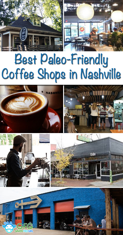 pinterest-Best-Paleo-Friendly-Nashville-Coffee-Shops2