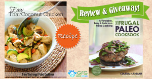 Easy Thai Coconut Chicken – The Frugal Paleo Cookbook Review and Giveaway