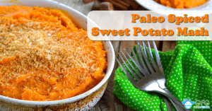 Paleo Spiced Sweet Potato Mash Recipe