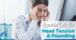 wordpress-Essential-Oils-for-Head-Tension-and-Pounding