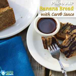 instagram-Paleo-AIP-Banana-Bread-with-Carob-Sauce