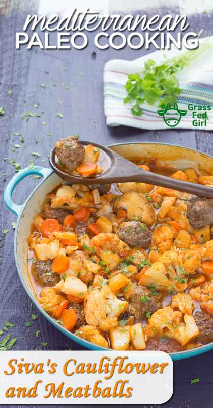 pinterest-Siva's-Caulifflower-and-Meatballs-from-Mediterranean-Paleo-Cooking