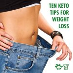 10 Tips For Getting Into Nutritional Ketosis For Weight Loss