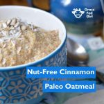 Easy Breakfast Recipe: Paleo Oatmeal Gluten Free