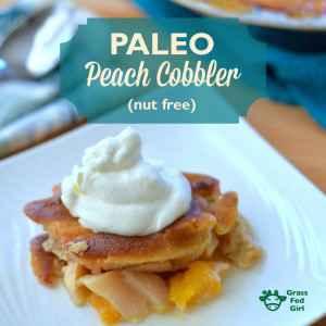 Paleo Peach Cobbler (Nut Free)