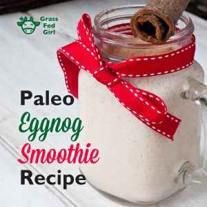 Paleo Eggnog Smoothie Recipe