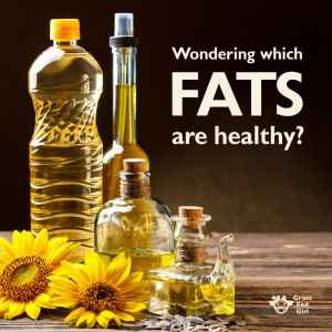 Which Fats and Oils Are Healthy?