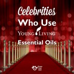 Young Living Essential Oil Celebrity News