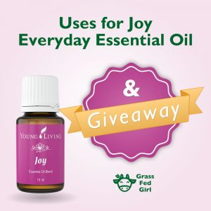 Everyday Essential Oils: Joy Blend Uses and Giveaway