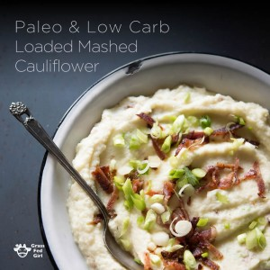 Low Carb and Paleo Loaded Cauliflower Mash Recipe