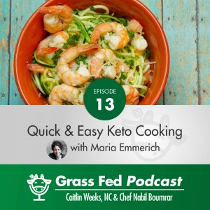 Quick and Easy Ketogenic Cooking with Maria Emmerich