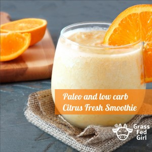 Paleo Diet Citrus Fresh Smoothie
