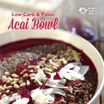 Keto Acai Bowl Recipe